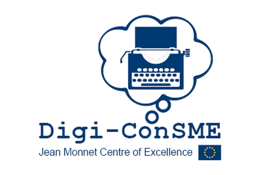 Jean Monnet Centre of Excellence -  Consumers & SMEs in the Digital Single Market (Digi-ConSME)
