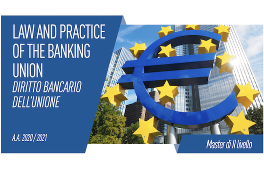 Master in Diritto bancario dell'Unione – Law and Practice of the Banking Union